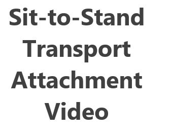 Sit-to-Stand Transport Attachment Video